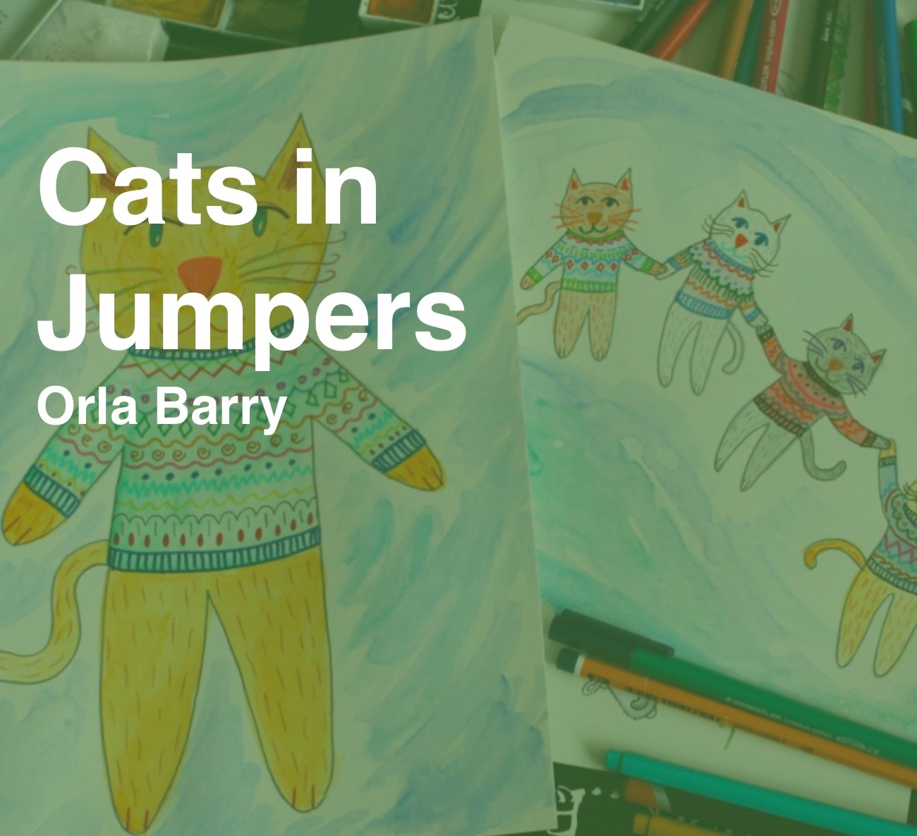 Friday Art Class- Cats in Jumpers