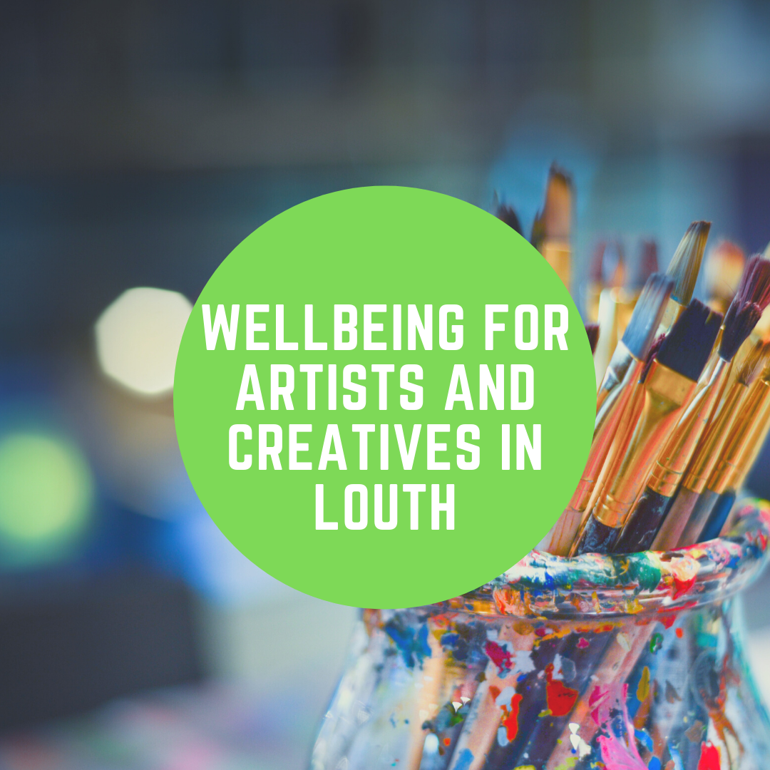 Wellbeing for Artists and Creatives in Louth